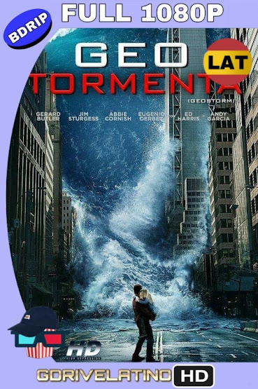 Geo-Tormenta (2017) BDRip 1080p Latino-Ingles MKV