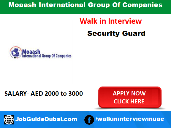 Moaash International Group Of Companies career for security guard job in Dubai