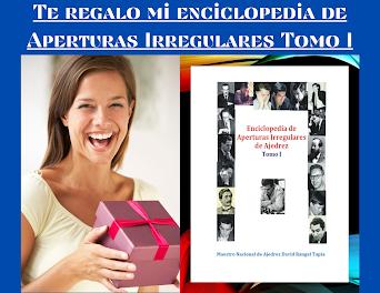 ENCICLOPEDIA DE APERTURAS IRREGULARES TOMO I.