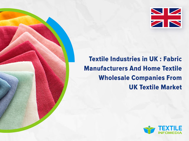 Textile Industries in UK : Fabric Manufacturers And Home Textile Wholesale Companies From UK Textile Market