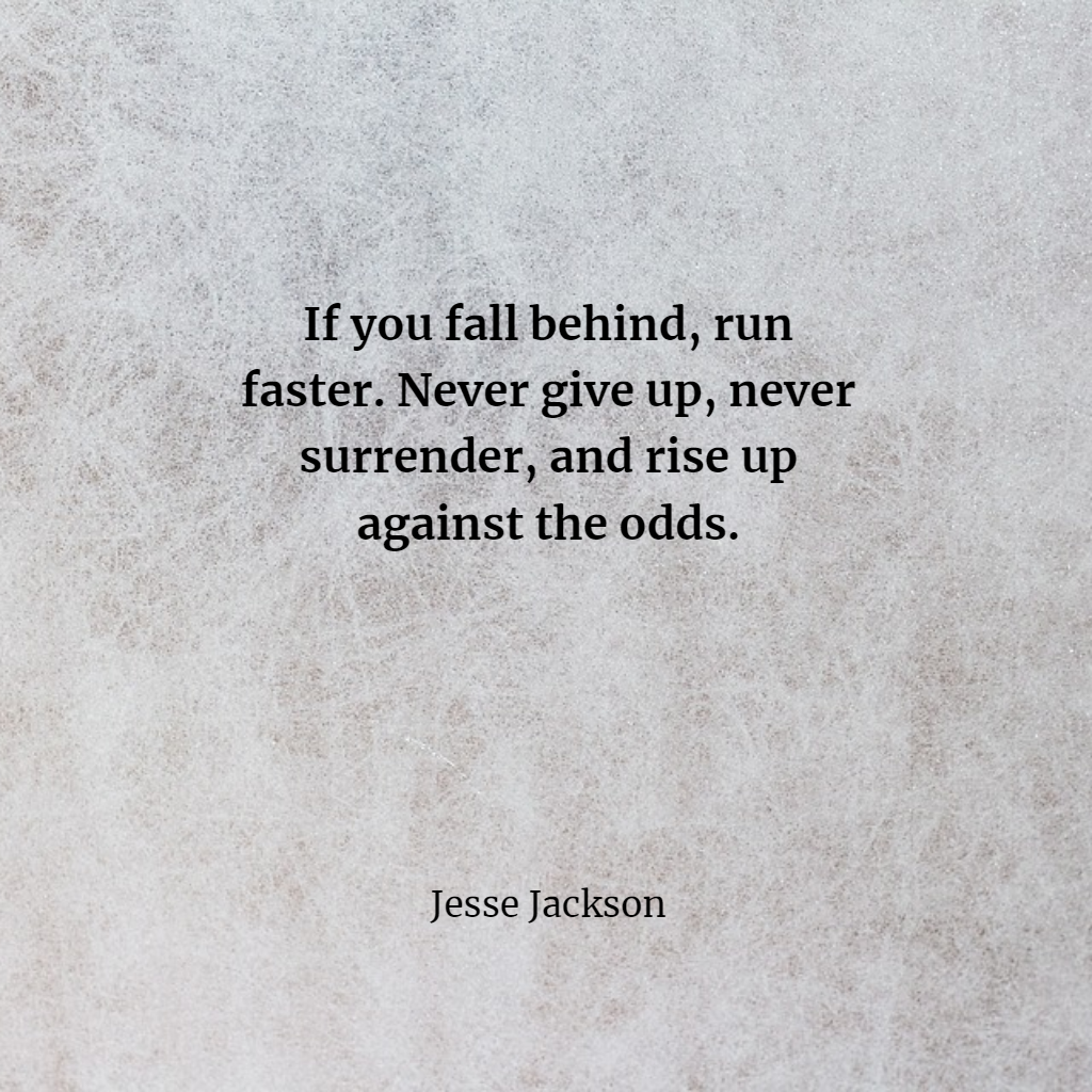 Best Valuable Quotes Never Give Up Quotes