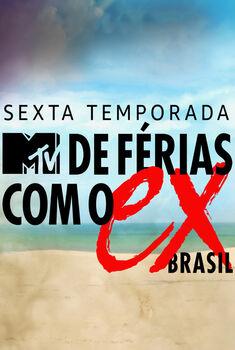 De Férias com o Ex Brasil 6ª Temporada Torrent – WEB-DL 720p Nacional