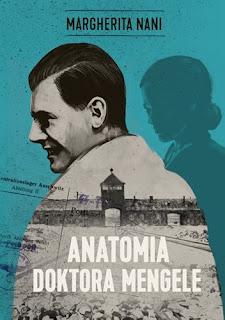Anatomia doktora Mengele - Margherita Nani