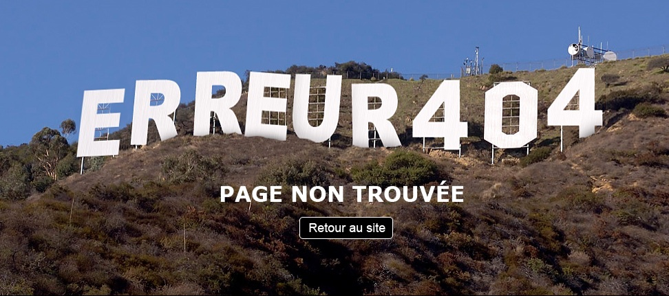 The words 'Erreur 404' shown in huge letters on a hillside like the Hollywood sign, followed by 'Page Non Trouvée'
