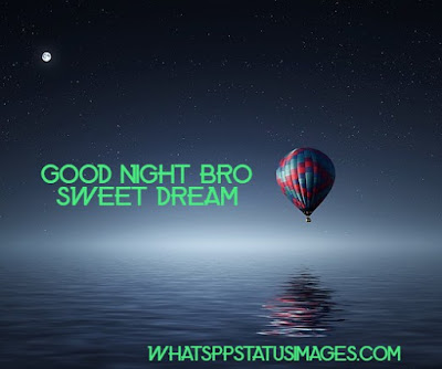 Good Night Bro Sweet dream dp