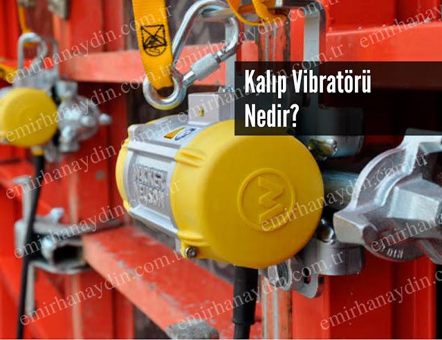 kalıp vibratörü nedir? dış vibratör nedir?