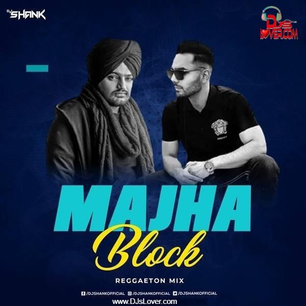 Majha Block Reggaeton Mix DJ SHANK