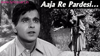 Aja Re Pardesi Lyrics-Lata Mangeshkar