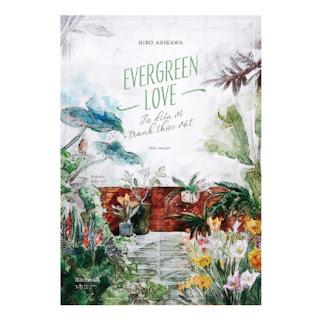Evergreen Love – Từ Điển Tranh Về Thực Vật ebook PDF EPUB AWZ3 PRC MOBI