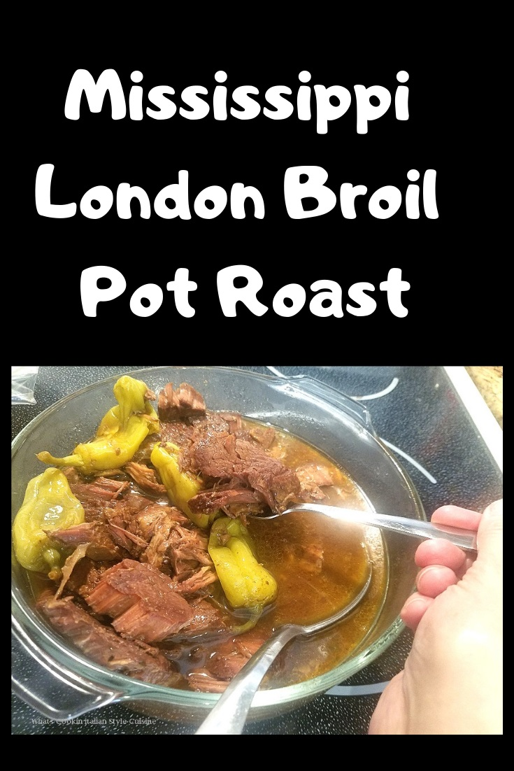 this is a fork tender pot roast using london broil beef and slow cooking it in a slow cooker for 10 hours. The beef has peppers, butter and makes a delicious au jus.