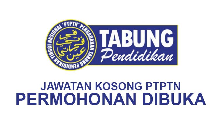 Jawatan Kosong di Perbadanan Tabung Pendidikan Tinggi Nasional PTPTN