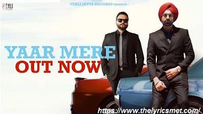 Yaar Mere Song Lyrics | Tarsem Jassar | Kulbir Jhinjer | MixSingh | New Punjabi Songs 2020