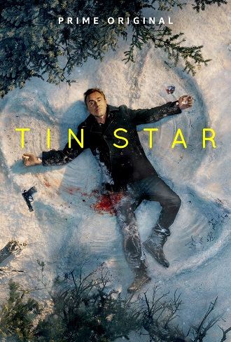 Tin Star Season 3 Complete Download 480p & 720p All Episode