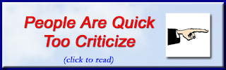 http://mindbodythoughts.blogspot.com/2012/07/people-are-too-quick-to-criticize.html
