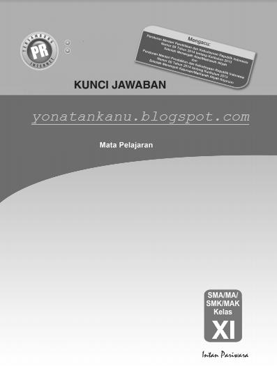 Kunci Jawaban Buku Pr Intan Pariwara Kelas 11 Semester 1 K 13 Revisi Yonatan Kawitane Nugraha