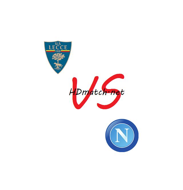 مباراة نابولي وليتشي بث مباشر مشاهدة اون لاين اليوم 9-2-2020 بث مباشر الدوري الايطالي يلا شوت napoli vs us lecce