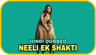 Neeli Ek Shakti Hindi Dubbed Movie