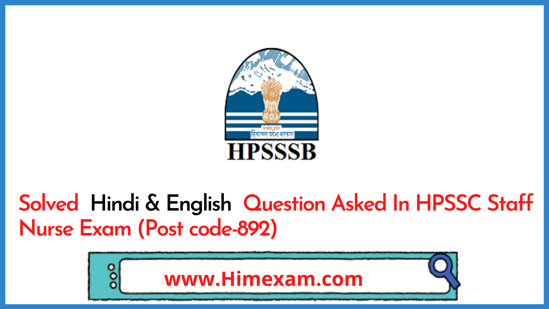 Solved  Hindi & English  Question Asked In HPSSC Staff Nurse Exam (Post code-892)