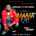 Audio | Mgadu Boy ft Elly Maizer - Mama | Mp3 Download