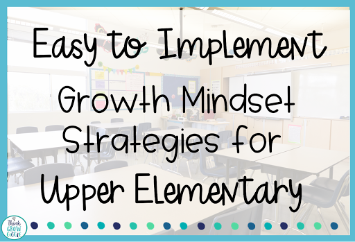 growth mindset strategies for upper elementary