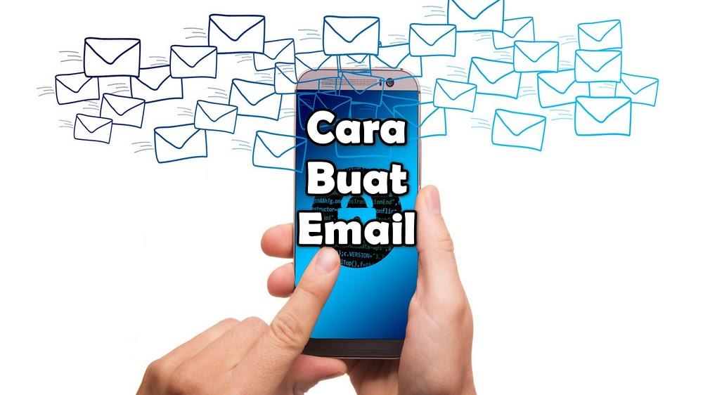 Cara Buat Email Dari Hp Langsung Jadi 100 Berhasil 2020 Cara1001
