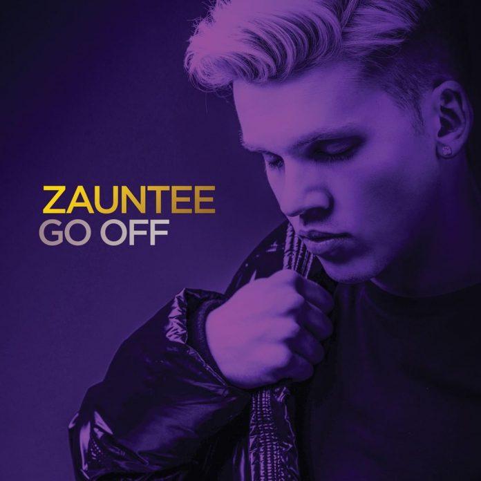 Zauntee - Go Off Lyrics