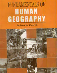 FUNDAMENTAL OF HUMAN GEOGRAPHY BY NCERT