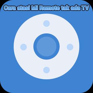 Cara atasi Mi Remote tak ada tv atau perangkat lainnya