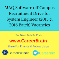 MAQ Software off Campus Recruitment Drive for System Engineer (2015 & 2016 Batch) Vacancies