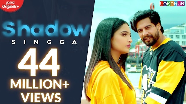 Shadow song by singga lyrics latest punjabi song new punjabi song