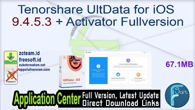 Tenorshare UltData for iOS 9.4.5.3 + Activator Fullversion