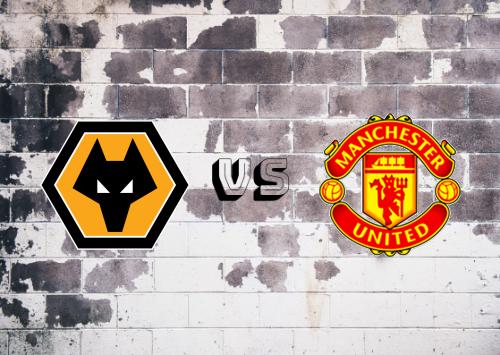 Wolverhampton Wanderers vs Manchester United  Resumen y Partido Completo