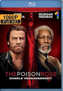La rosa venenosa (2019) AMZN [1080p Web-DL] [Latino-Inglés] [LaPipiotaHD]