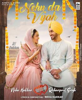 Nehu Da Vyah Lyrics in English - Neha Kakkar | Rohanpreet Singh