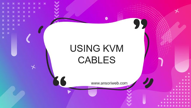 Using KVM Cables