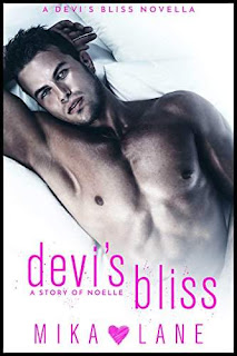 Devi's Bliss: a story of Noelle by Mika Lane