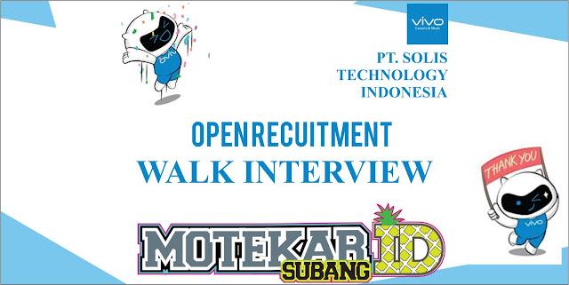 Info Loker Walk Interview VIVO Cikarang