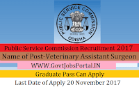 Odisha Public Service Commission Recruitment 2017– 364 Veterinary Assistant Surgeon