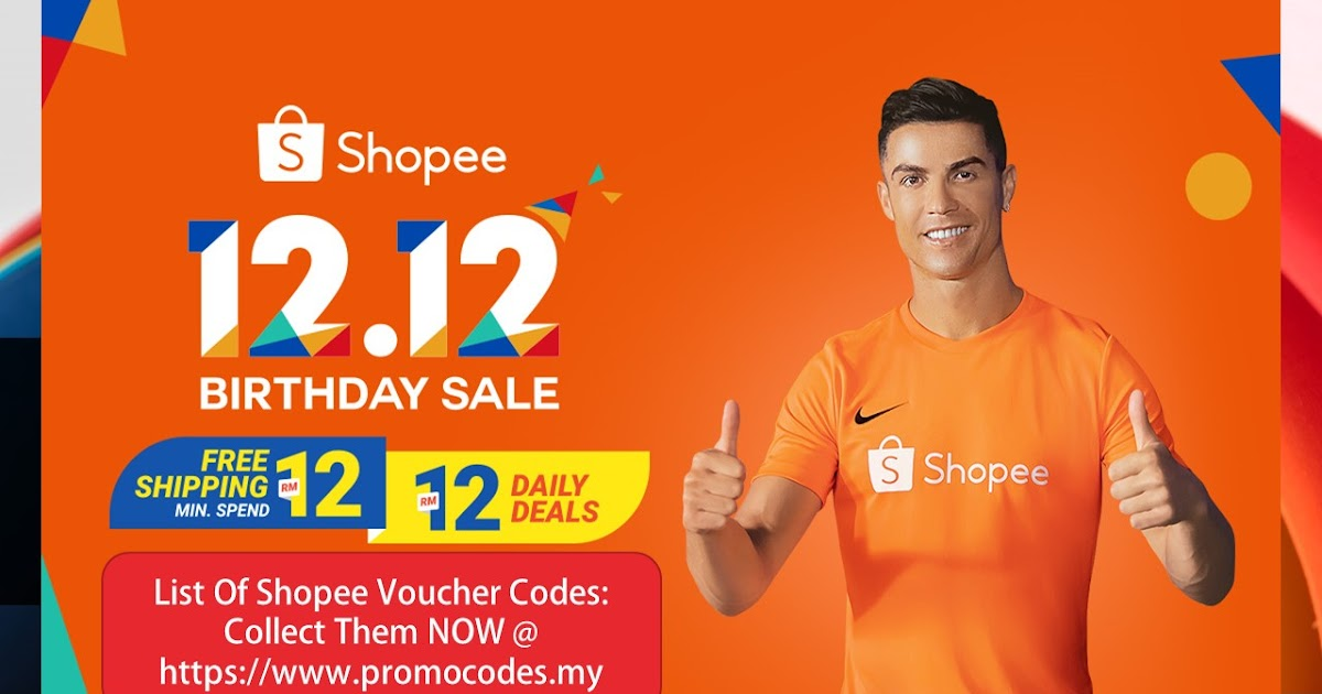 List Of Shopee 1212 Birthday Sale Voucher Codes Collect Them Now Promo Codes My