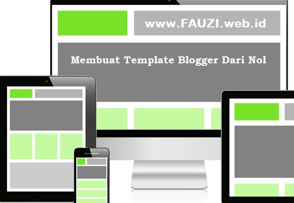 Membuat Template Blogger dari Nol