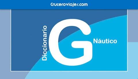 DICCIONARIO NÁUTICO - G