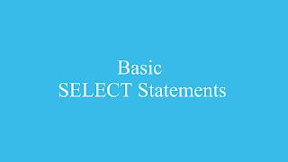 Basic SELECT Statements