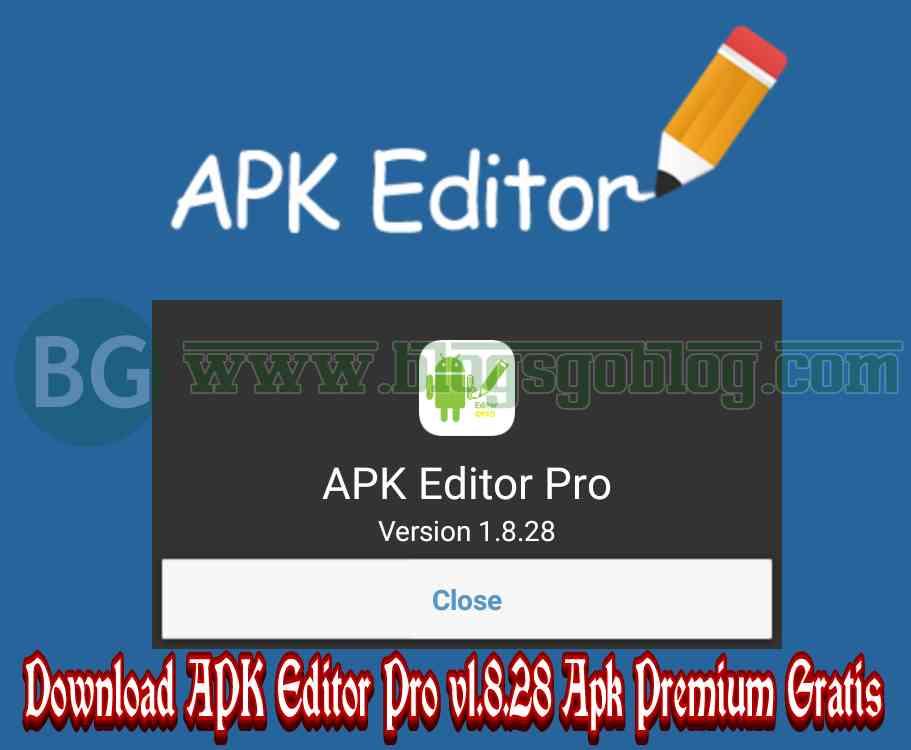 Cara Aplikasi APK Editor Pro v1.8.28 Apk Mod Premium Gratis Terbaru 2019