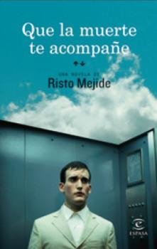 Que la muerte te acompañe – Risto Mejide