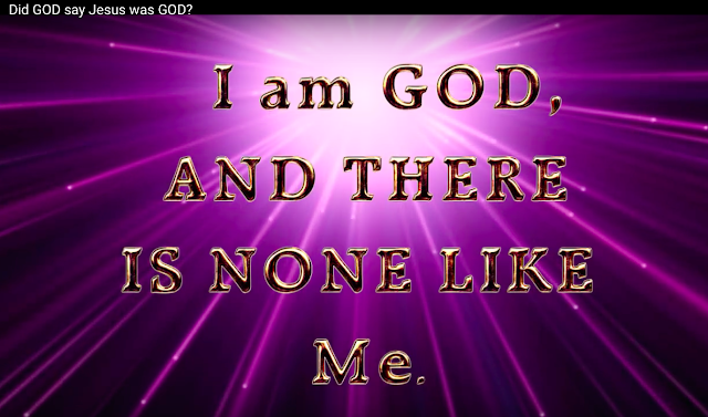 I AM GOD AND THERE IS NONE LIKE ME.