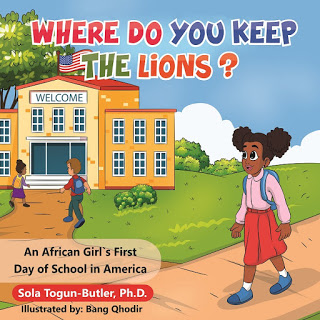 African girl's first day of school in America, books about stereotypes, challenging myths about Africa, diversity book, learning about other cultures, sola togun-butler,