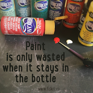 Paint is only wasted when it stays in the bottle #quote #crafting #painting