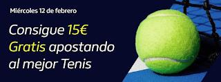 william hill Consigue 15€ Gratis apostando Tenis 12 febrero 2020