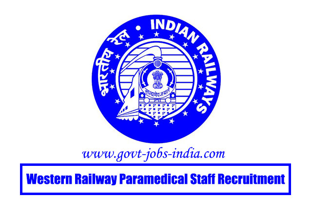 Western Railway Paramedical Staff Recruitment 2020 – 177 Hospital Attendant, House Keeping Asst, GDMO & Various Vacancy – Last Date 24 May 2020