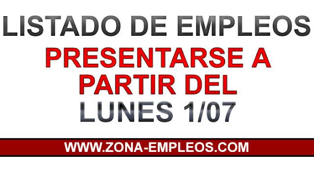 EMPLEOS PARA PRESENTARSE A PARTIR DEL 1/07